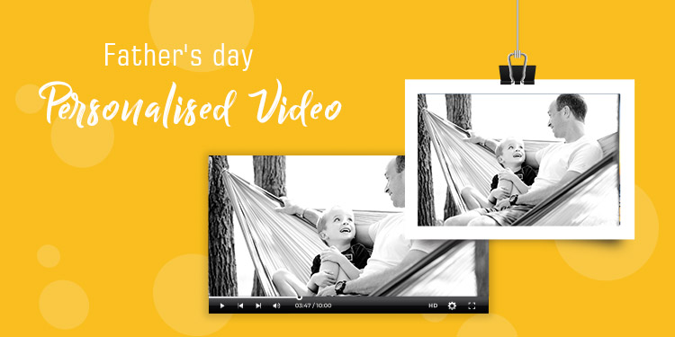 Father's Day Personalised Video